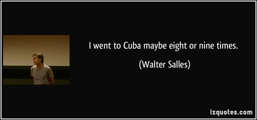Walter Salles's quote #8