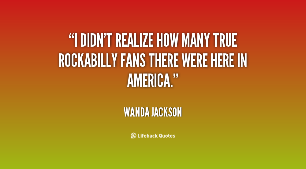 Wanda Jackson's quote #8