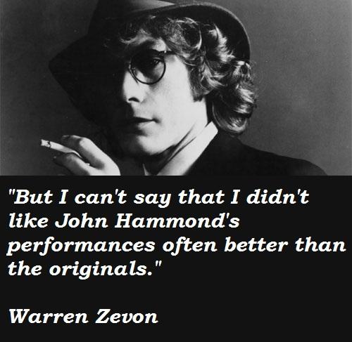 Warren Zevon's quote #6