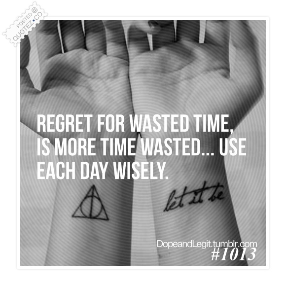 Wasted Time quote #2