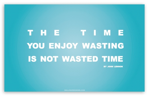 Wasting quote #5