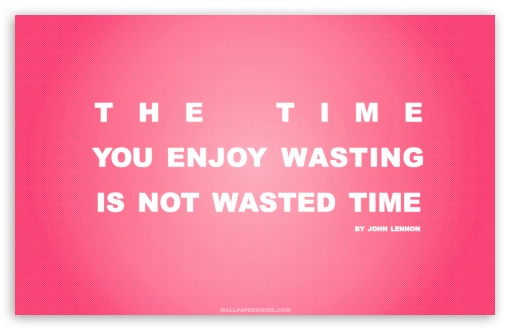 Wasting quote #2