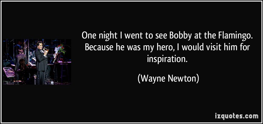 Wayne Newton's quote #6