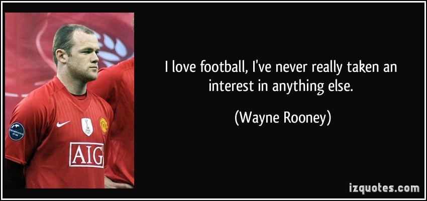 Wayne Rooney's quote #1