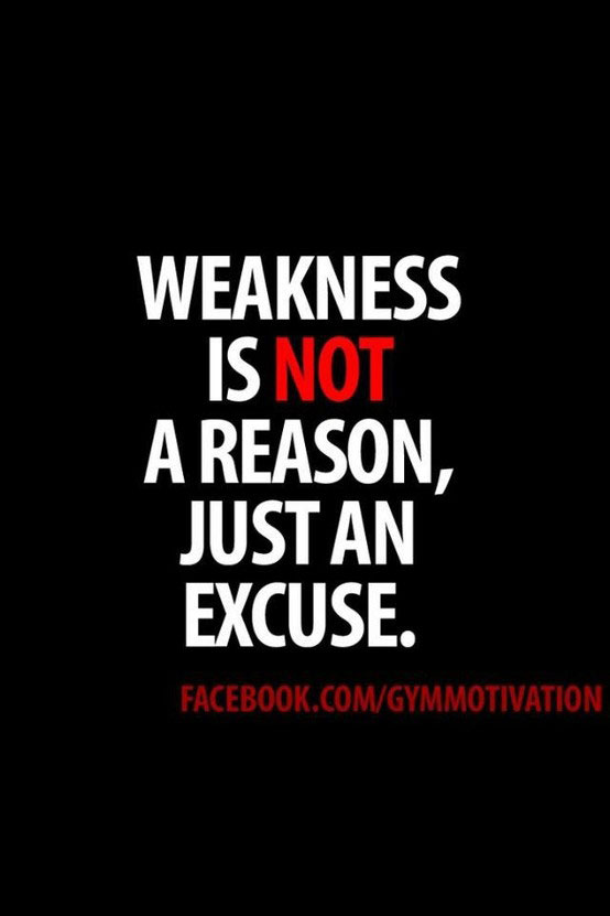 Weakness quote #1