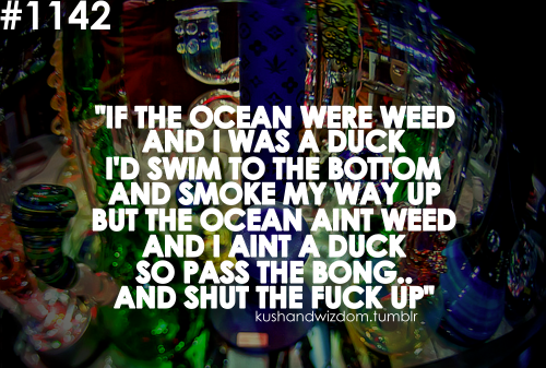 Weed quote #8
