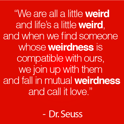 Weirdness quote #1