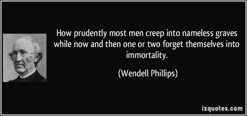 Wendell Phillips's quote #8