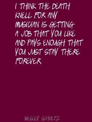 Wesley Schultz's quote #4
