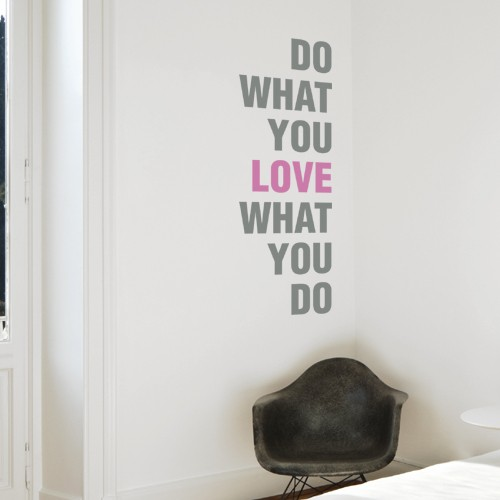 What You Love quote #1