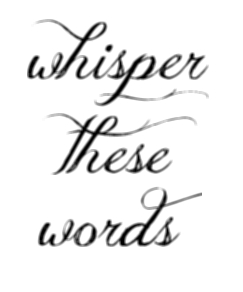 Whispering quote #1