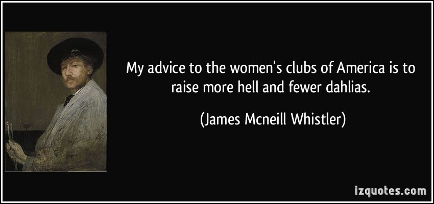 Whistler quote #1