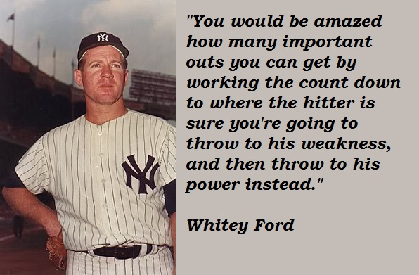 Whitey Ford's quote #4