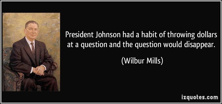 Wilbur Mills's quote #1
