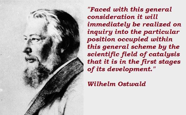 Wilhelm Ostwald's quote #3