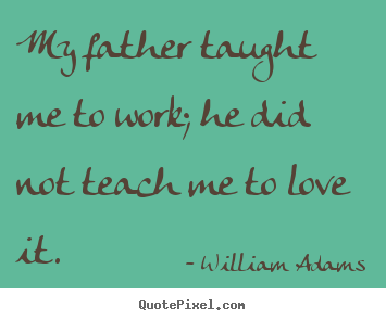 William Adams's quote #2