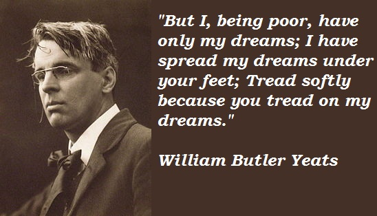 William Butler Yeats's quote #2