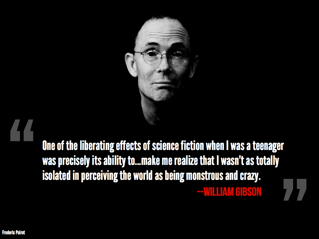 William Gibson's quote #2