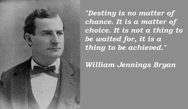 William Jennings Bryan's quote #3