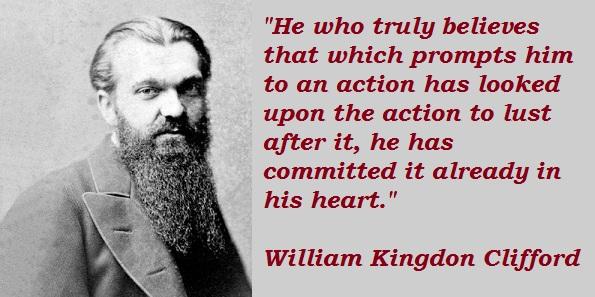 William Kingdon Clifford's quote #5
