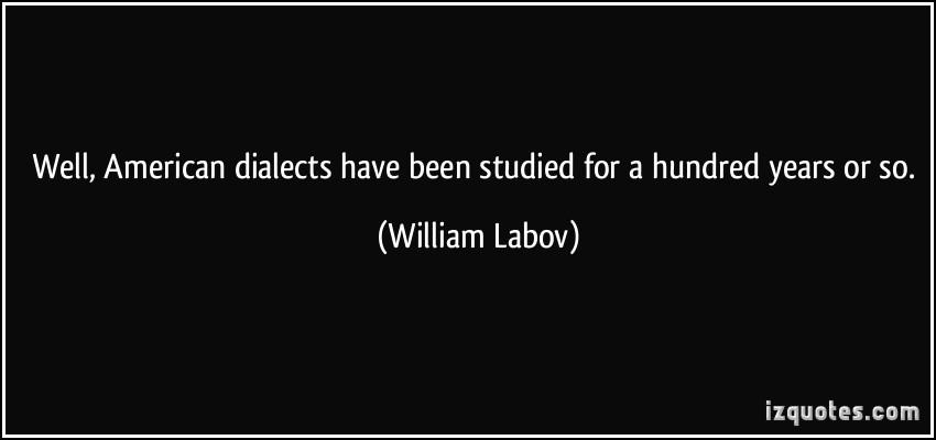 William Labov's quote #2