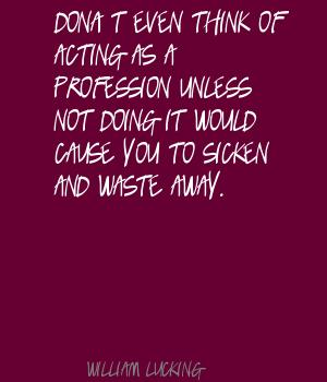 William Lucking's quote #3