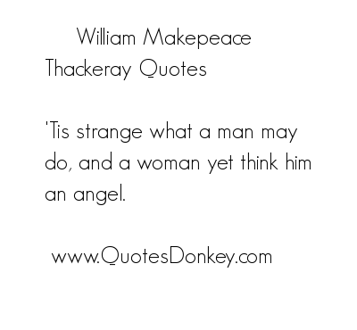 William Makepeace Thackeray's quote #5