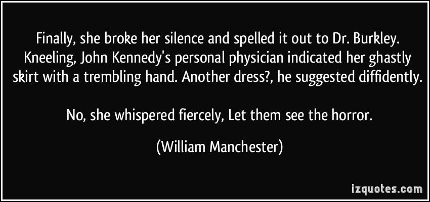 William Manchester's quote #3
