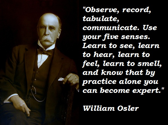 William Osler's quote #5