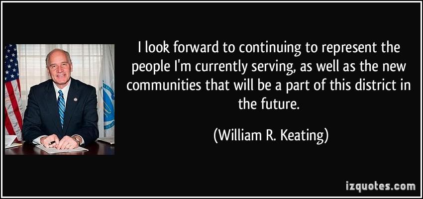 William R. Keating's quote