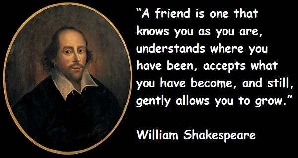 William Shakespeare Quotes About Friendship William Shakespeare's Quote 2