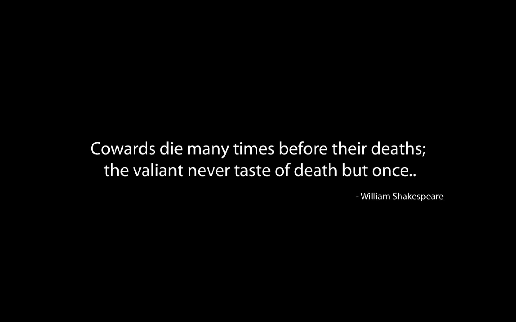 William Shakespeare's quote #6
