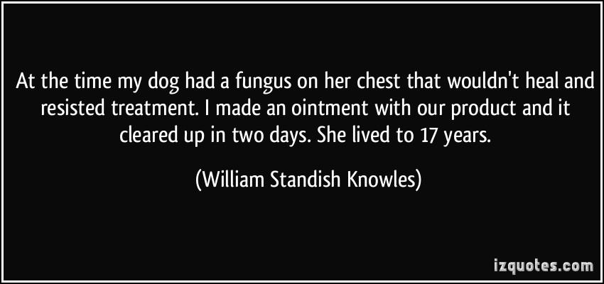 William Standish Knowles's quote #1