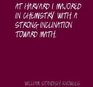William Standish Knowles's quote #4