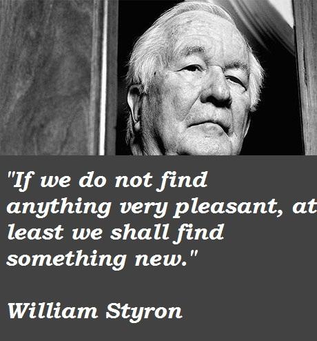 William Styron's quote