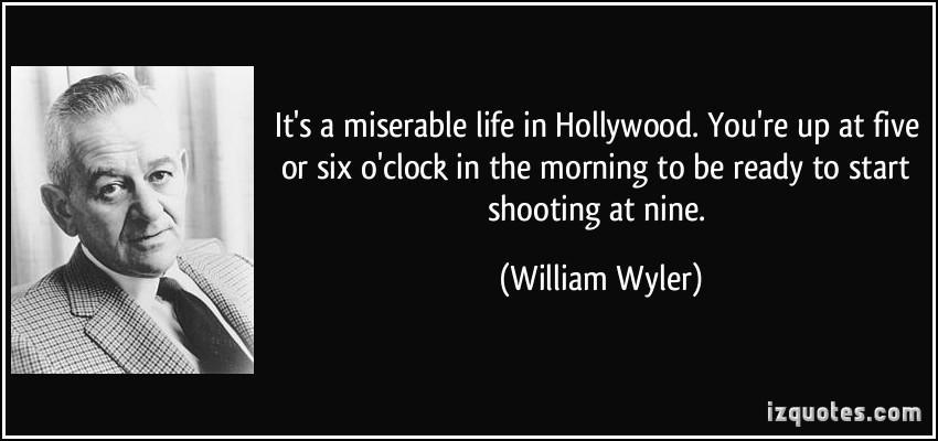William Wyler's quote #3