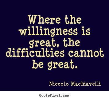 Willingness quote #1