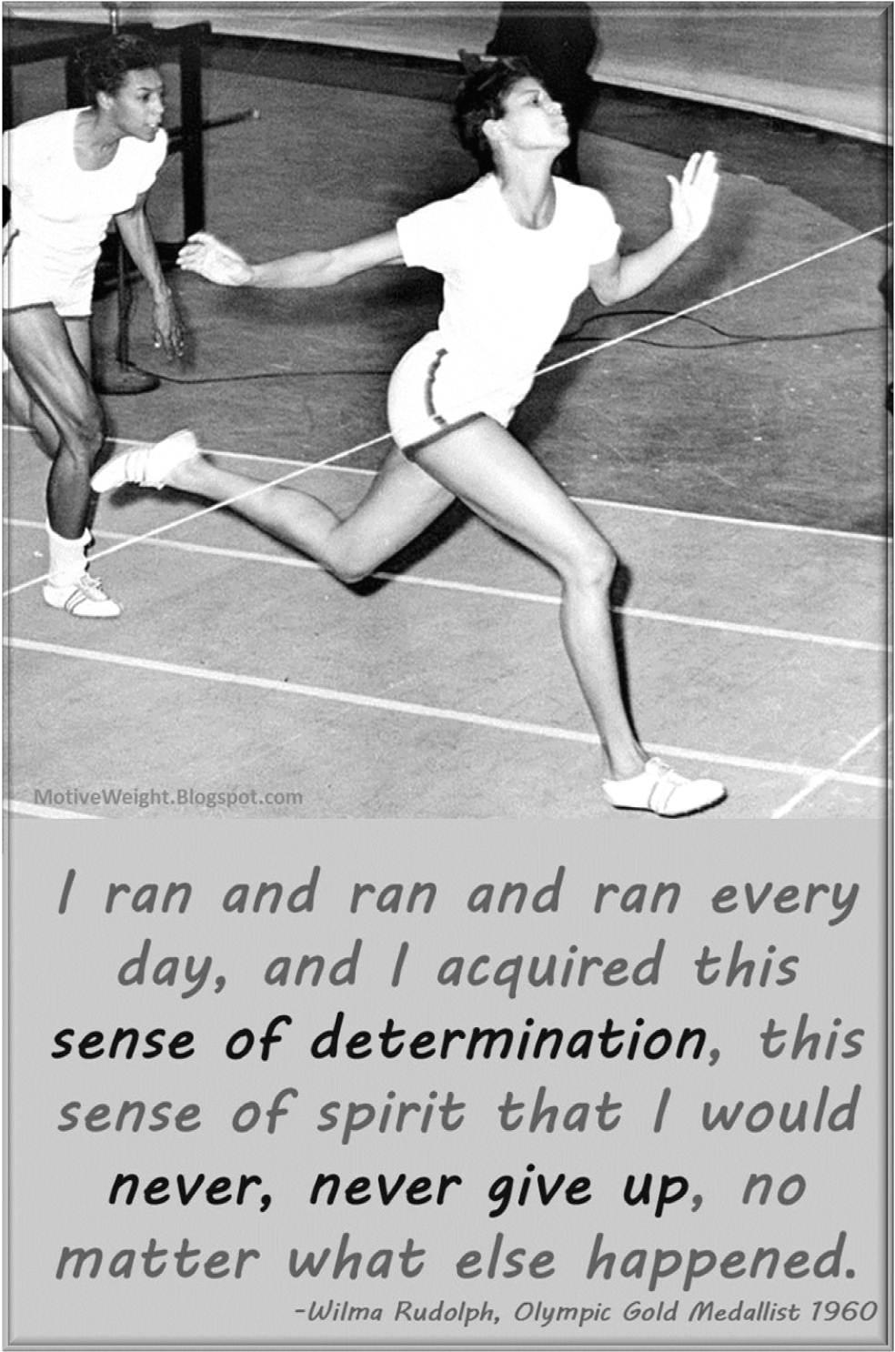 Wilma Rudolph's quote #2