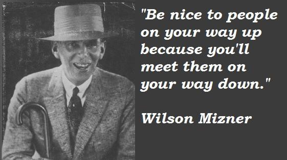 Wilson Mizner's quote #8