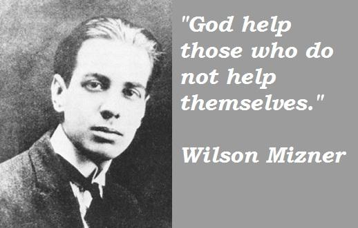 Wilson Mizner's quote #1