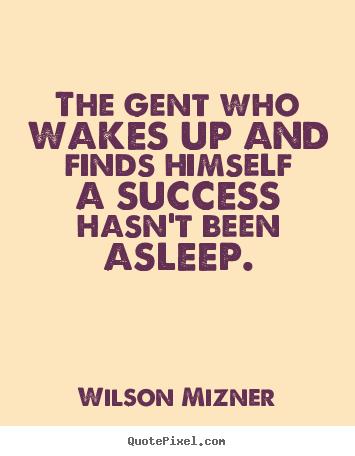 Wilson Mizner's quote #3