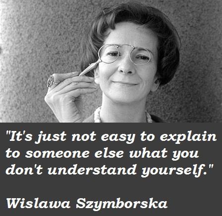 Wislawa Szymborska's quote #1