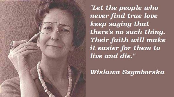 Wislawa Szymborska's quote #2