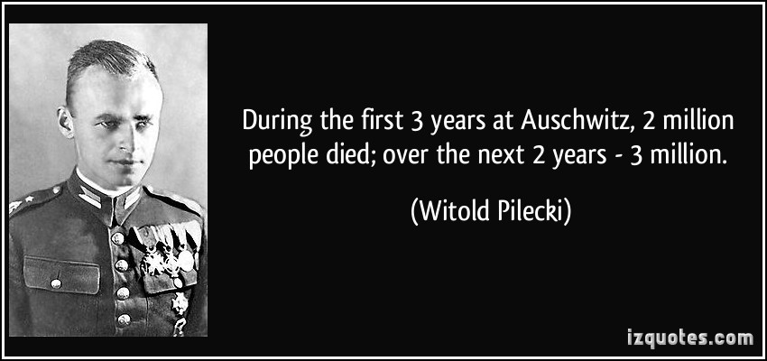 Witold Pilecki's quote #1