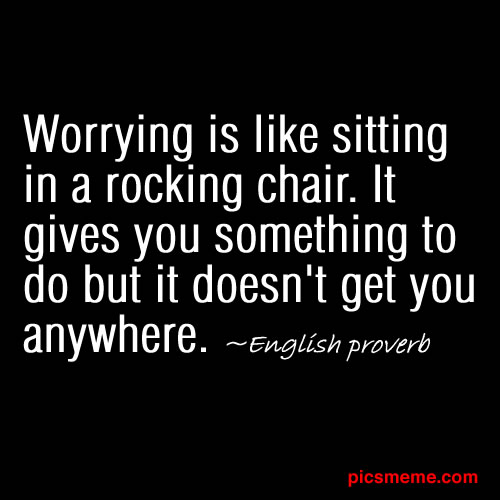 Worry quote #1
