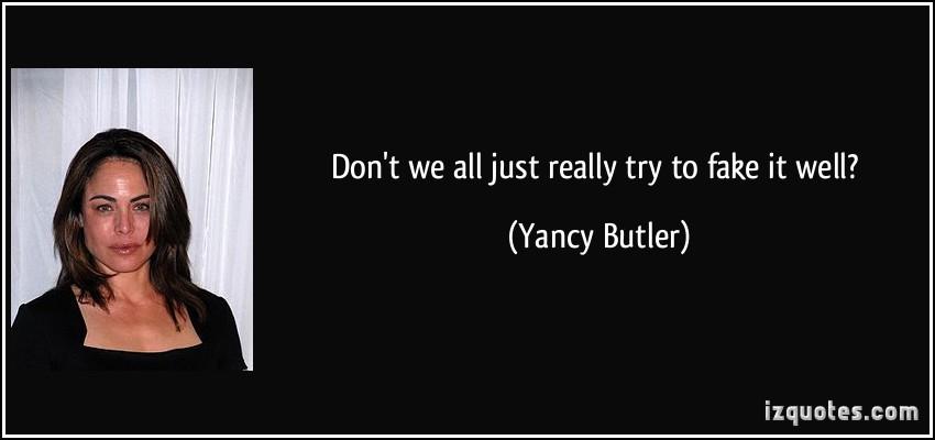 Yancy Butler's quote #6