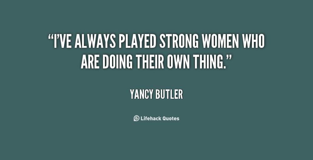 Yancy Butler's quote #8
