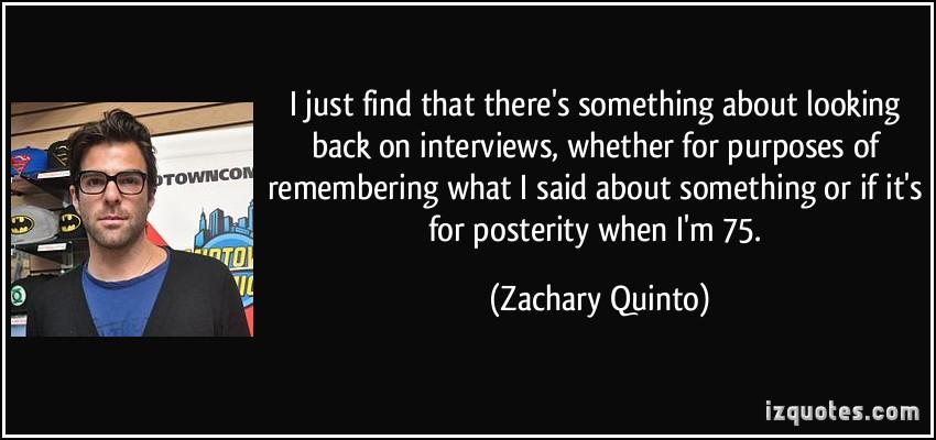 Zachary Quinto's quote #2