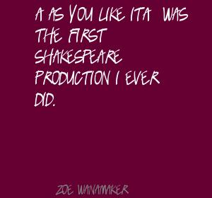 Zoe Wanamaker's quote