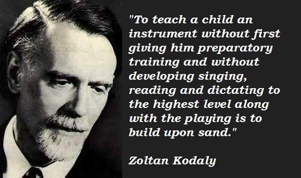 Zoltan Kodaly's quote #2
